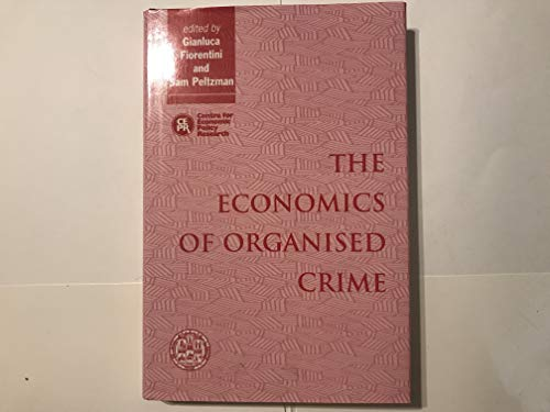 9780521472487: The Economics of Organised Crime
