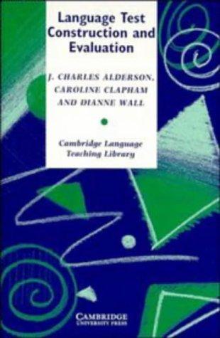 9780521472555: Language Test Construction and Evaluation (Cambridge Language Teaching Library)