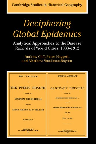 Deciphering Global Epidemics: Analytical Approaches to the Disease Records of World Cities, 1888-...