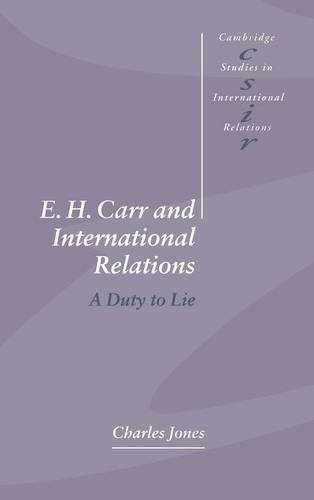 9780521472722: E. H. Carr and International Relations: A Duty to Lie (Cambridge Studies in International Relations)