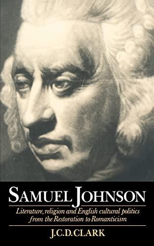 9780521473040: Samuel Johnson: Literature, Religion and English Cultural Politics from the Restoration to Romanticism
