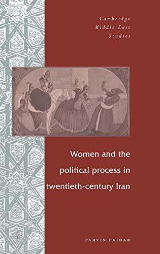 9780521473408: Women and the Political Process in Twentieth-Century Iran Hardback (Cambridge Middle East Studies)