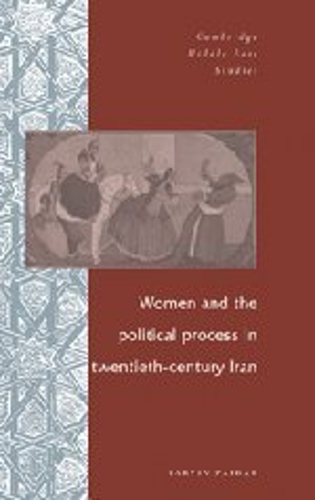 9780521473408: Women and the Political Process in Twentieth-Century Iran (Cambridge Middle East Studies)