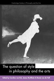 9780521473415: The Question of Style in Philosophy and the Arts (Cambridge Studies in Philosophy and the Arts)