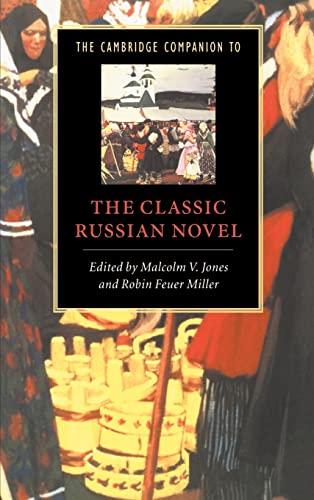 9780521473460: The Cambridge Companion to the Classic Russian Novel (Cambridge Companions to Literature)