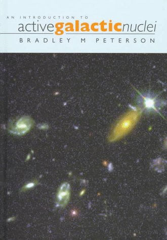 9780521473484: An Introduction to Active Galactic Nuclei