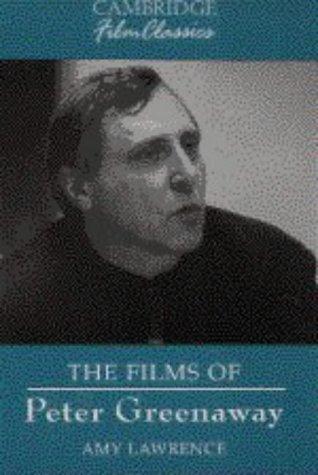 9780521473637: The Films of Peter Greenaway (Cambridge Film Classics)