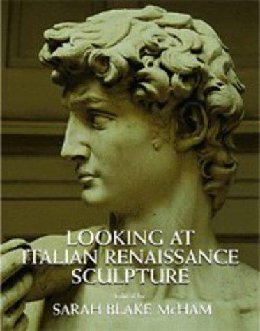 9780521473668: Looking at Italian Renaissance Sculpture
