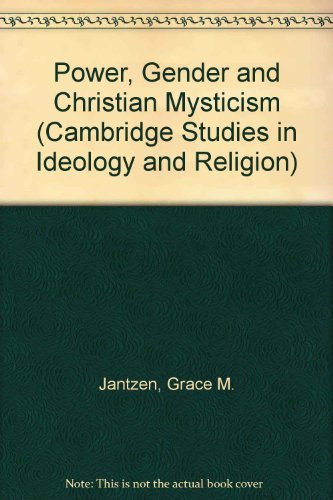 9780521473767: Power, Gender and Christian Mysticism (Cambridge Studies in Ideology and Religion)