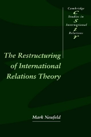 9780521473941: The Restructuring of International Relations Theory (Cambridge Studies in International Relations)
