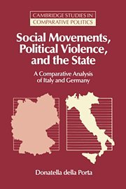 9780521473965: Social Movements, Political Violence, and the State: A Comparative Analysis of Italy and Germany (Cambridge Studies in Comparative Politics)