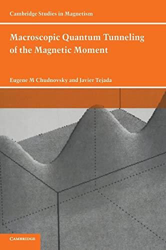 Macroscopic Quantum Tunneling of the Magnetic Moment.: Eugene M. Chudnovsky