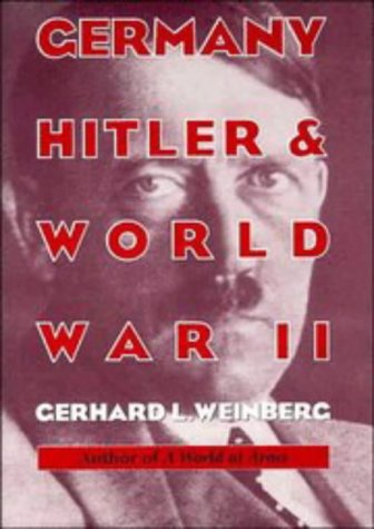 9780521474078: Germany, Hitler, and World War II: Essays in Modern German and World History