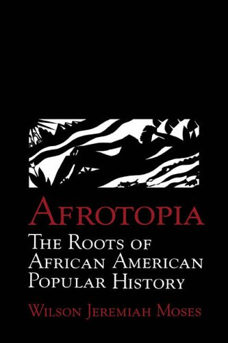 9780521474085: Afrotopia: The Roots of African American Popular History (Cambridge Studies in American Literature and Culture)