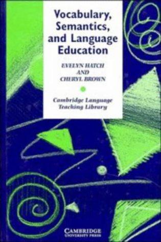 9780521474092: Vocabulary, Semantics and Language Education (Cambridge Language Teaching Library)