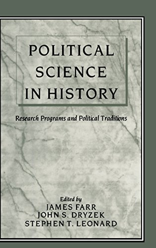 Political Science in History: Research Programs and: Editor-John S. Dryzek;