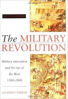 9780521474269: The Military Revolution: Military Innovation and the Rise of the West, 1500-1800
