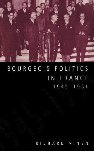 9780521474511: Bourgeois Politics in France, 1945-1951