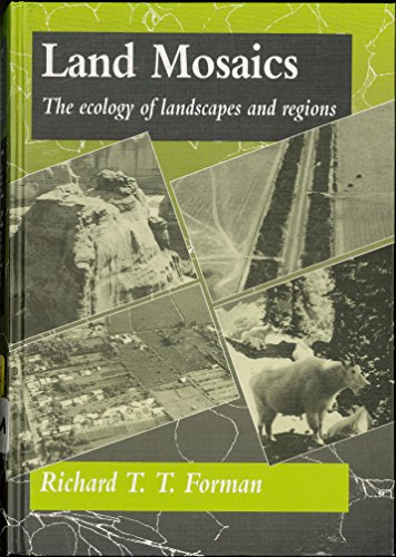 9780521474627: Land Mosaics: The Ecology of Landscapes and Regions