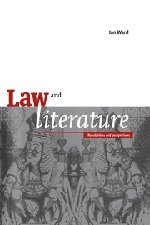 9780521474740: Law and Literature: Possibilities and Perspectives