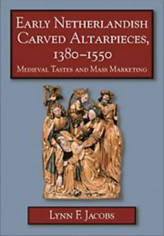 9780521474832: Early Netherlandish Carved Altarpieces, 1380-1550: Medieval Tastes and Mass Marketing