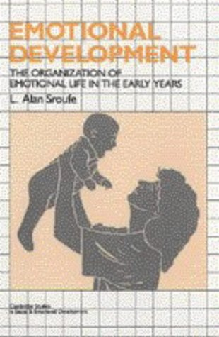 9780521474863: Emotional Development: The Organization of Emotional Life in the Early Years (Cambridge Studies in Social and Emotional Development)