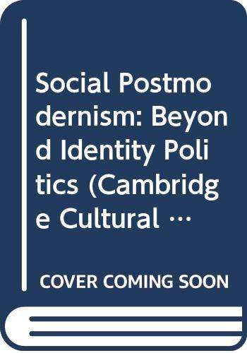 9780521475167: Social Postmodernism: Beyond Identity Politics