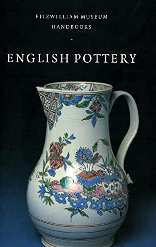 9780521475211: English Pottery Hardback (Fitzwilliam Museum Handbooks)