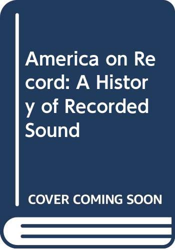 9780521475440: America on Record: A History of Recorded Sound