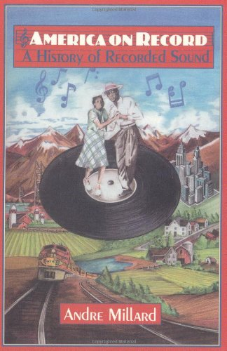 9780521475563: America on Record: A History of Recorded Sound