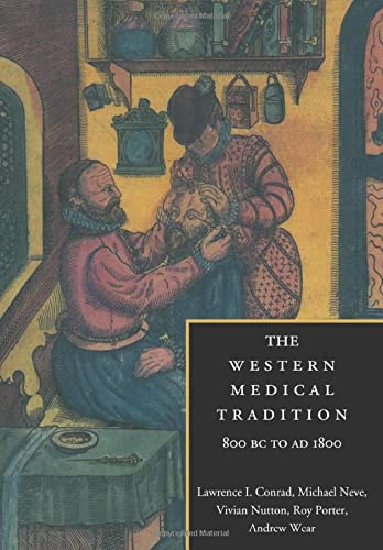 9780521475648: The Western Medical Tradition: 800 BC to AD 1800