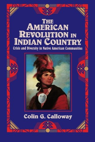 9780521475693: The American Revolution in Indian Country: Crisis and Diversity in Native American Communities (Studies in North American Indian History)