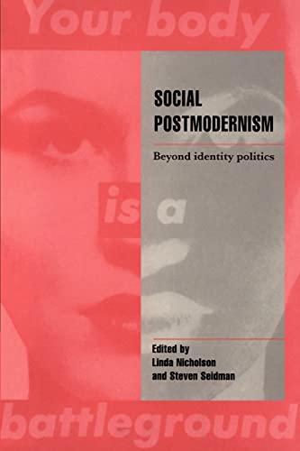 9780521475716: Social Postmodernism: Beyond Identity Politics