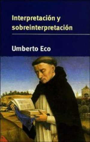 9780521476492: Interpretación y sobreinterpretación (Tanner Lectures in Human Values)