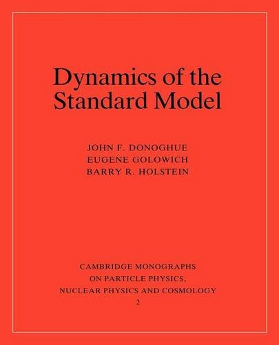 9780521476522: Dynamics of the Standard Model (Cambridge Monographs on Particle Physics, Nuclear Physics and Cosmology)