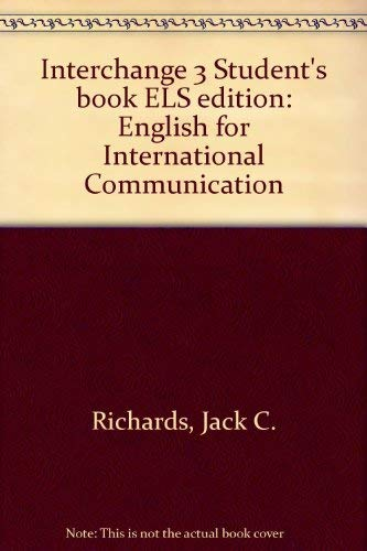 9780521476669: Interchange 3 Student's book ELS edition: English for International Communication