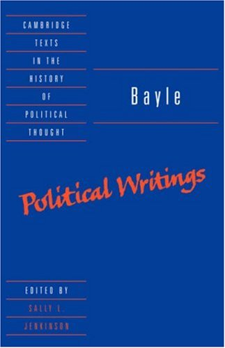 9780521476775: Bayle: Political Writings (Cambridge Texts in the History of Political Thought)
