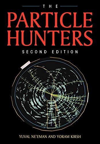 9780521476867: The Particle Hunters