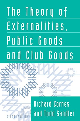 9780521477185: The Theory of Externalities, Public Goods, and Club Goods
