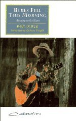 Blues Fell this Morning: Meaning in the Blues (Canto original series) (0521477387) by Paul Oliver