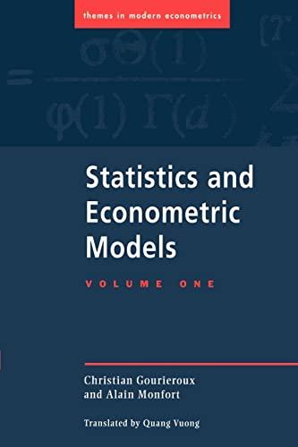 9780521477444: Statistics and Econometric Models: Volume 1, General Concepts, Estimation, Prediction and Algorithms (Themes in Modern Econometrics)