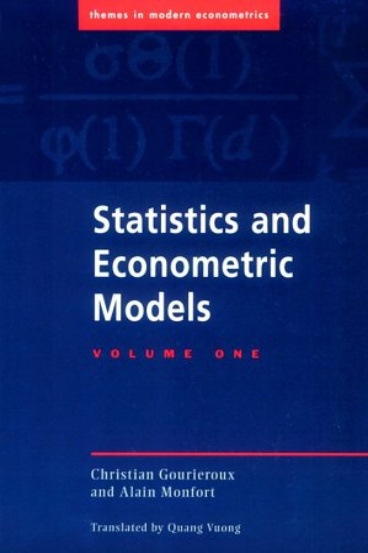 9780521477444: Statistics and Econometric Models 2 volume set: Statistics & Econometric Models v1: Volume 1 (Themes in Modern Econometrics)