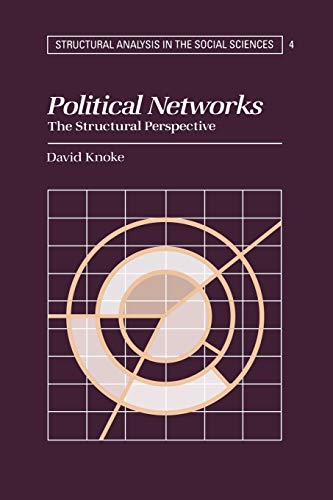 9780521477628: Political Networks: The Structural Perspective (Structural Analysis in the Social Sciences)