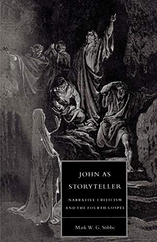9780521477659: John as Storyteller: Narrative Criticism and the Fourth Gospel (Society for New Testament Studies Monograph Series)