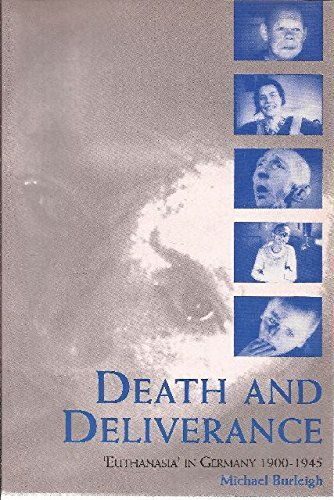 9780521477697: Death and Deliverance: 'Euthanasia' in Germany, c.1900 to 1945