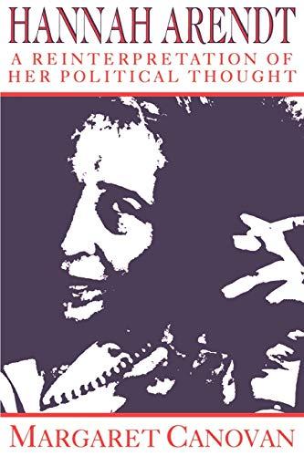 9780521477734: Hannah Arendt Paperback: A Reinterpretation of Her Political Thought
