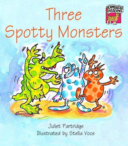 9780521477888: Three Spotty Monsters (Cambridge Reading)