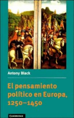 9780521478311: El pensamiento político en Europa, 1250-1450 (Spanish Language Publishing Programme) (Spanish Edition)
