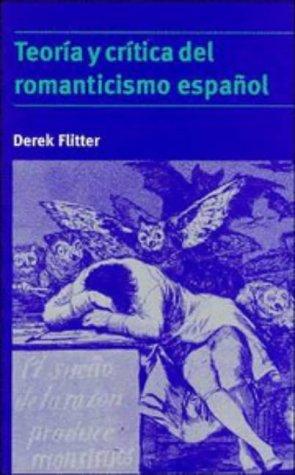9780521478359: Teoría y crítica del romanticismo español (Cambridge Studies in Latin American & Iberian Literature)