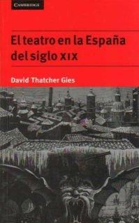 9780521478366: El teatro en la Espa�a del siglo XIX (Literatura)